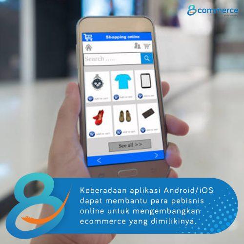 3 Keuntungan Punya Aplikasi Android/IOS untuk Ecommerce Anda