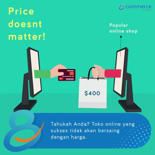 Toko Online Sukses Tak Akan Bersaing dengan Harga!