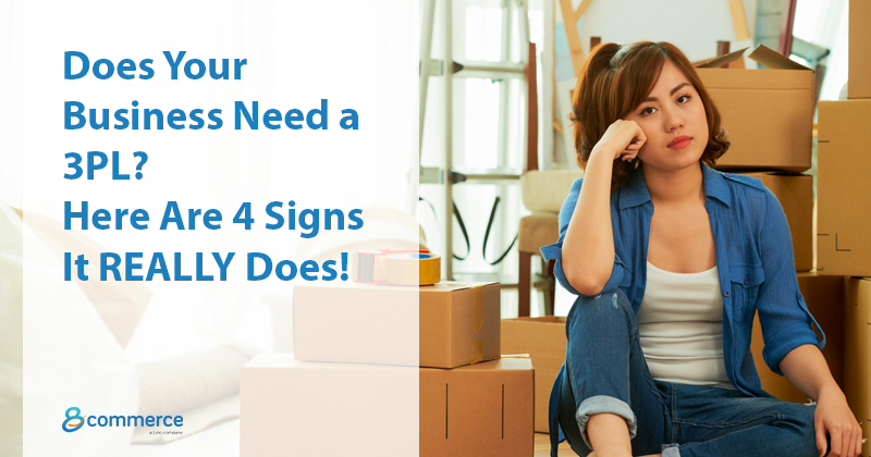 Does Your Online Business Need a Fulfillment Enabler? Here Are 4 Signs It REALLY Does!