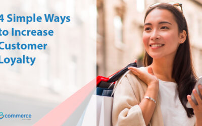 4 Simple Ways to Increase Customer Loyalty